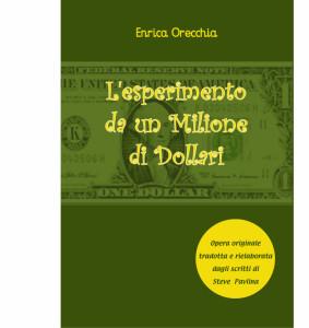 Esperimento Milione di dollari